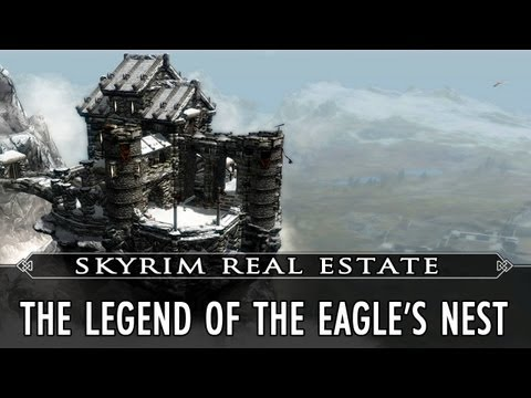 Skyrim Real Estate: The Legend of the Eagle's Nest