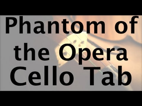 Learn Phantom of the Opera on Cello - How to Play Tutorial