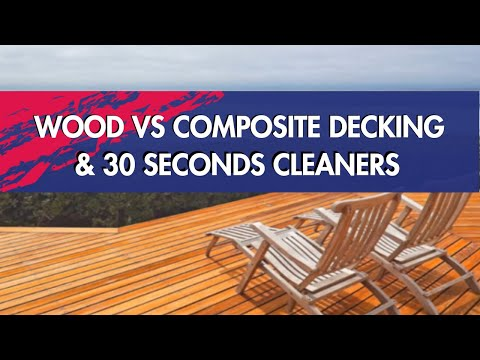 Ron Wilson, Wood vs Composite Decking, and 30 SECONDS Cleaners