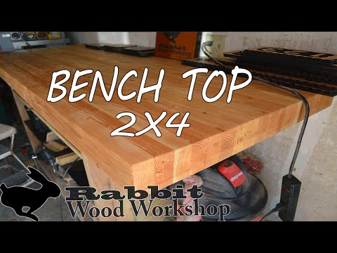 Build a bench top with 2x4's