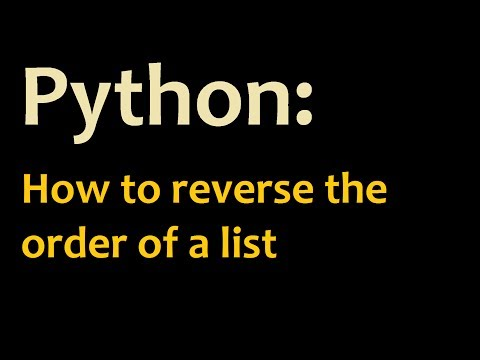How to reverse the order of a Python list