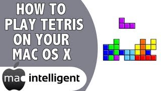 How to Play the Classic Game Tetris for FREE on your Mac Computer!