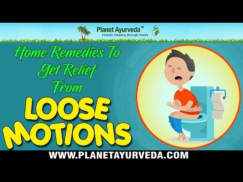 Home Remedies To Get Relief From Loose Motions (Diarrhea)   Natural Treatment