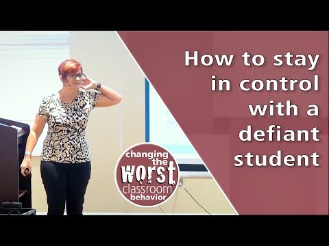How to stay in control with a young defiant student.