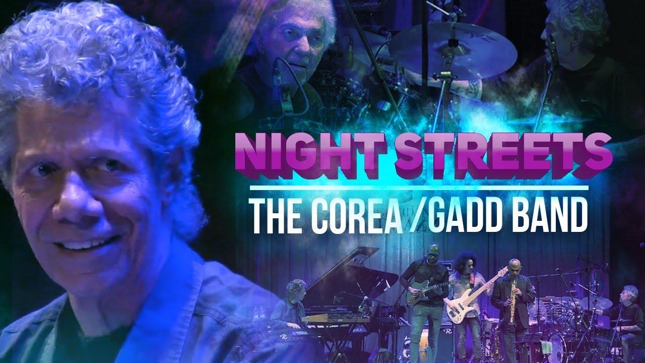"""Night Streets"" - The Corea / Gadd Band"