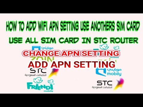 how to add wifi  apn setting use another sim in saudi arabia