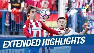 Extended Highlights Griezmann Stunning Goal against Sevilla FC