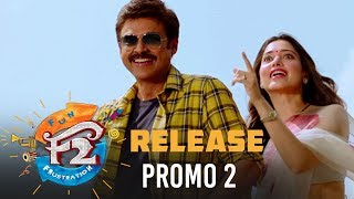 F2 Release Promo 2 - Venkatesh, Varun Tej, Tamannah, Mehreen   Anil Ravipudi   Dil Raju