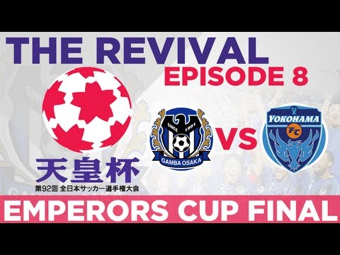Gamba Osaka: The Revival - Ep. 8 Emperors Cup Final | Football Manager 2013