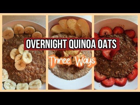 Overnight Quinoa Oats | THREE WAYS