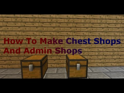 Minecraft 1.6.4 How To Make Chest Shops And Admin Shops Bukkit Plugin