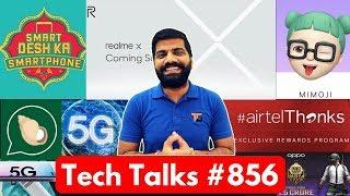 Tech Talks #856 - Patanjali Kimbho App, Relame X Edition India, PUBG 1.5 Crore, Samsung 5G, Share