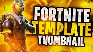 Fortnite Thumbnail Template Free   Fortnite Free Download