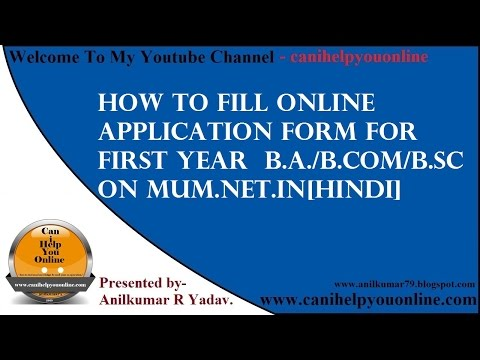 How To Fill Online Application Form For First Year  B.A./B.Com/B.sc on mum.net.in[Hindi]