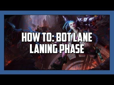How To: Bot Lane Laning Phase