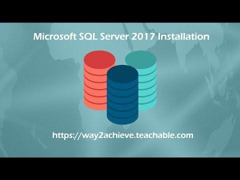 Microsoft SQL Server 2017 Installation - Step By Step Process To Install SQL Server