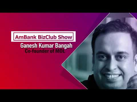 AmBank BizCLUB Show with Ganesh Kumar Bangah (Co-founder of MOL)