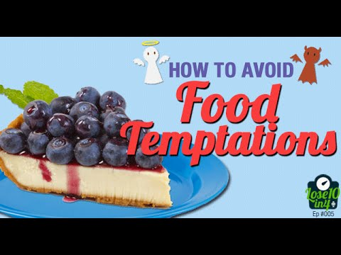 How to Avoid Food Temptations
