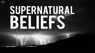 Supernatural Beliefs