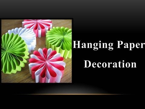 DIY - How to make a Hanging Paper Decoration