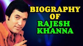 Life Journey of First Superstar of Indian Cinema : Rajesh Khanna | Biography - मराठी