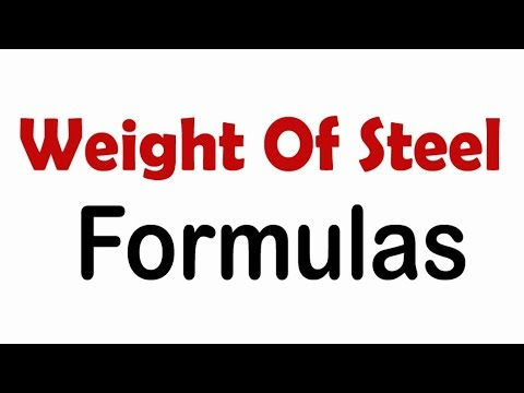 How to Calculate Weight of Steel | Steel Weight Formulas|
