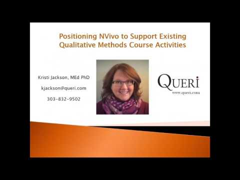 Positioning NVivo to Support Existing Qualitative Methods Course Activities