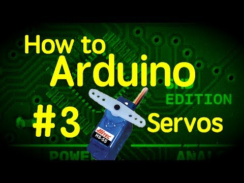 How to Arduino #3 - Servos