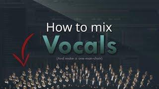 How to mix VOCALS - FL Studio