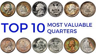 TOP 10 MOST VALUABLE QUARTERS IN CIRCULATION – Rare Washington Quarters in Your Pocket Change Worth