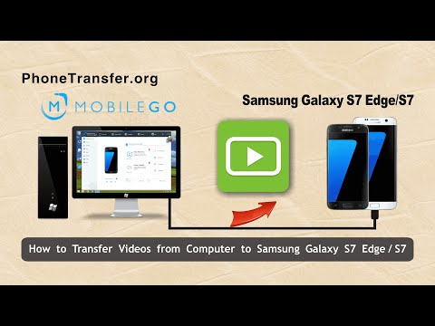 How to Transfer Videos from Computer to Samsung Galaxy S7 Edge, Import Movies to Galaxy S7
