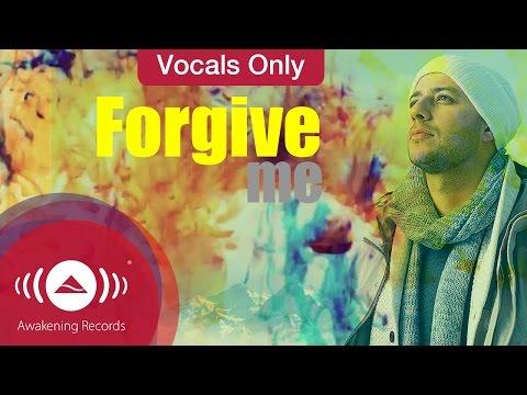 Download Maher Zain - Forgive Me | Vocals Only (Lyrics)