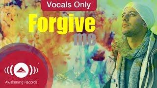 Maher Zain - Forgive Me   Vocals Only (Lyrics)
