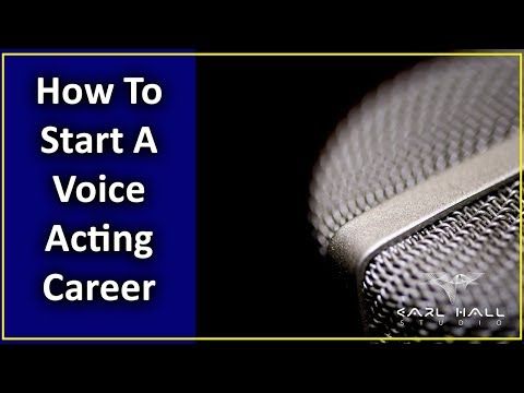 How To Start A Voice Acting Career