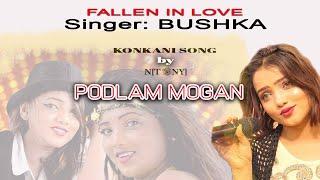 NEW KONKANI SONG ( 2018 ) PODLAM MOGAN feat BUSHKA
