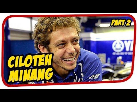 Valentino Rossi  Ciloteh Minang Lucu [part 2]