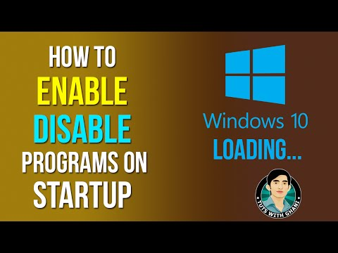 How to Enable/Disable  Startup Programs in Windows 10