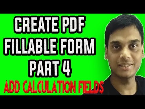 How To Create A Fillable PDF Form PART 4 | Add calculation field in pdf form | Make pdf form |Hindi