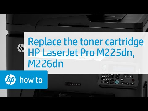 Replacing the Toner Cartridge - HP LaserJet Pro MFP M225dn and M226dn