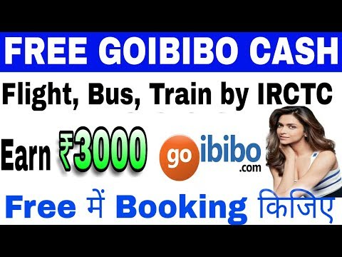 Booking free Flight, Bus, Train by IRCTC tickets with goibibo | हिन्दी मे