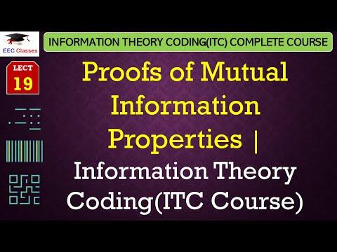 Proofs of Mutual Information Properties - Information Theory Coding(GGSIPU Syllabus)