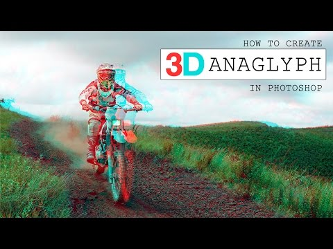 How To Create Anaglyph 3D Effect in Photoshop