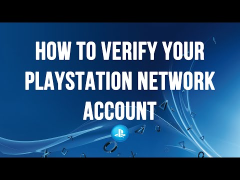 PS4 - How to Verify your PlayStation Network Account