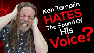 Do You HATE The Sound Of Your Own Voice? Ken Tamplin Vocal Academy