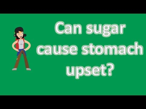 Can sugar cause stomach upset ? | Good Health Channel