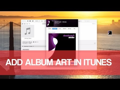 How To Add Album Art Cover In iTunes 2016
