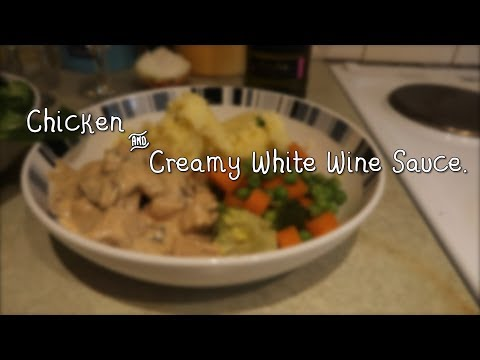 How to Cook: Chicken & White Wine Sauce