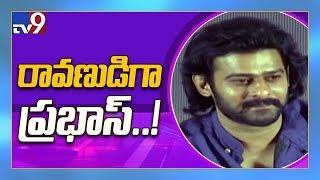 Will Prabhas play Ravana in Nitesh Tiwari's 'Ramayana'? - TV9