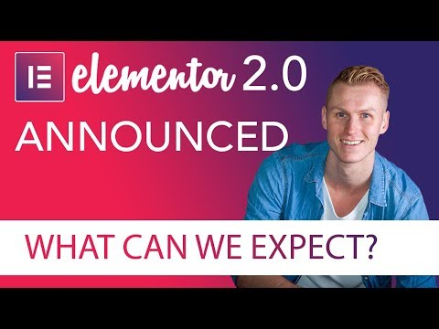 Elementor 2.0 Announced! So What Can We Expect?