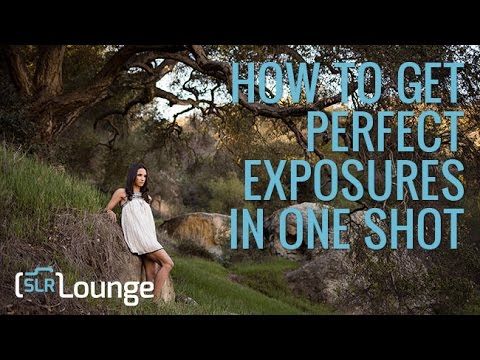 How to Get Perfect Exposures in One Shot | Photography 101